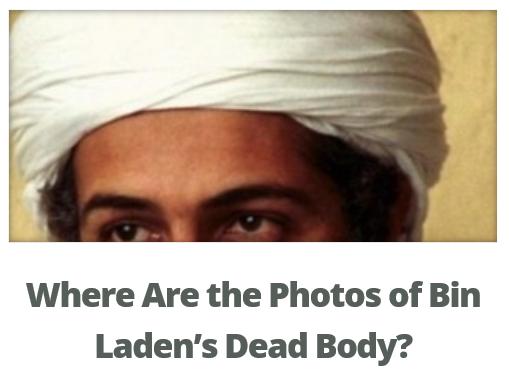 Where Are the Photos of Bin Laden's Dead Body?